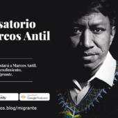 Migración, sueños, educación y emprendimiento con Marcos Antil -Autor de Migrante y fundador de Xumak